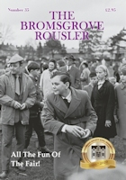 The new 2002 edition of the Bromsgrove Rousler